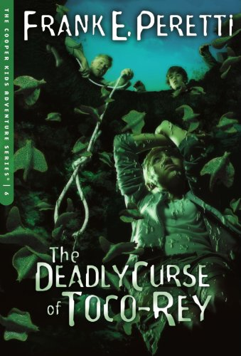 Kids Adventure Series Book (The Deadly Curse of Toco-Rey (The Cooper Kids Adventure Series #6))
