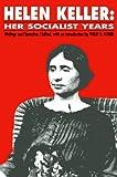 img - for Helen Keller: Her Socialist Years book / textbook / text book