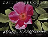Gail Niebrugge's Alaska Wildflowers: An Artist's J