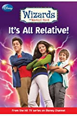 Wizards of Waverly Place #1: It's All Relative! Paperback