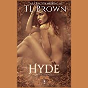 Hyde | Tara Brown