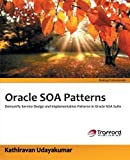 Oracle Soa Patterns, Kathiravan Udayakumar, 1466953209