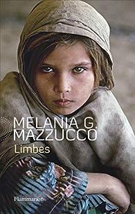 Limbes par Melania G. Mazzucco