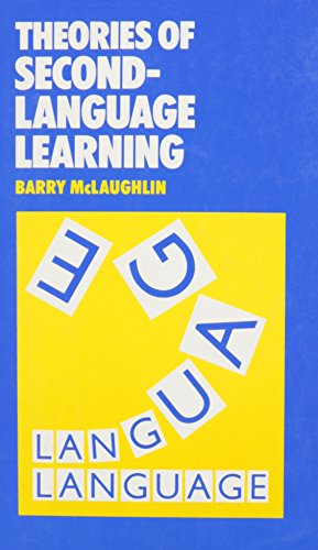 SLA:THEORIES OF SECOND LANGUAGE LEARNING (Second-Language Acquisition)