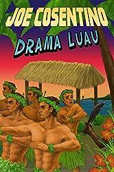 Drama Luau: A Nicky & Noah Mystery (Nicky & Noah Mysteries Book 4)