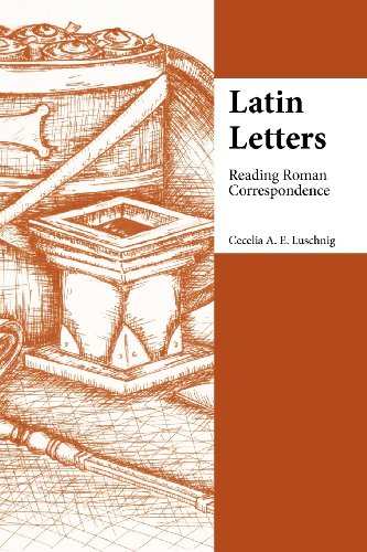 Latin Letters: Reading Roman Correspondence (Focus Classical Commentary) by Brand: Focus Publishing/R. Pullins Co.
