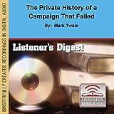 Bargain Audio Book - The Private History of a Campaign That Fa