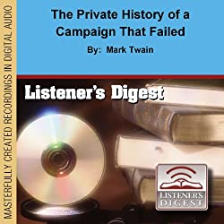 The Private History of a Campaign That Failed