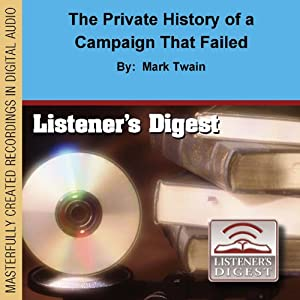 The Private History of a Campaign That Failed Audiobook
