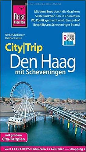c2717ba0dd Reise Know-How CityTrip Den Haag mit Scheveningen: Reiseführer mit  Stadtplan und kostenloser Web-App: Amazon.de: Helmut Hetzel, Ulrike  Grafberger: Bücher