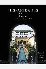 By David J. Curland Hispanidades: Espana: La Primera Hispanidad 2nd Edition (with DVD) (Spanish Edition) (2e) Paperback