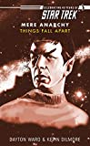 Star Trek: Things Fall Apart (Star Trek: The Original Series)