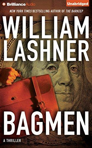 Bagmen (Victor Carl) William Lashner