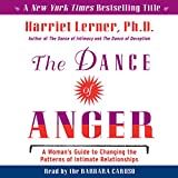 #9: The Dance of Anger: A Woman's Guide to Changing the Patterns of Intimate Relationships