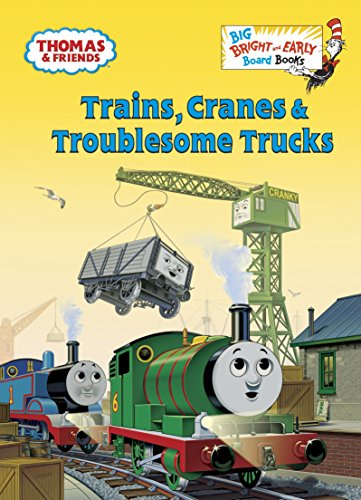 Trains, Cranes & Troublesome Trucks (Thomas & Friends) (Big Bright & Early Board ()