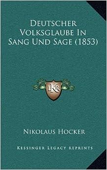 Book Deutscher Volksglaube in Sang Und Sage (1853)
