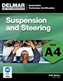 ASE Test Preparation - A4 Suspension and Steering (Automobile Certification Series)