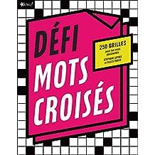 Défi - Mots croisés: 250 grilles