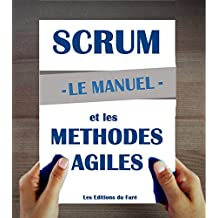 Manuel d'introduction à Scrum et aux méthodes agiles (French Edition)