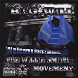Welcome Back 2 Smallville: Willie Smith Movement by B.I.G. Will (2009-03-11)