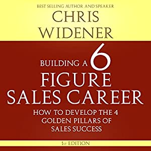Building a Six Figure Sales Career Audiobook
