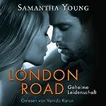 London Road: Geheime Leidenschaft | Samantha Young