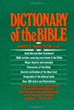 The Dictionary of the Bible, John L. McKenzie, 0684819139
