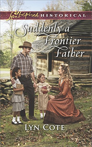 Suddenly A Frontier Father  Wilderness Brides