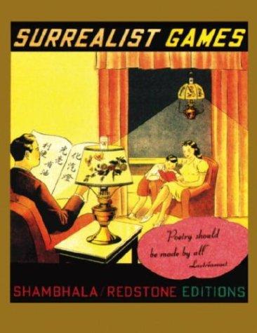 Surrealist Games (Shambhala Redstone Editions)