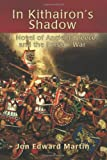 img - for In Kithairon's Shadow: A Novel of Ancient Greece and the Persian War book / textbook / text book
