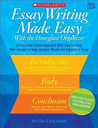 Amazon.com: Essay Writing Made Easy With the Hourglass Organizer ...