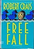 Free Fall, Robert Crais, 0553092421