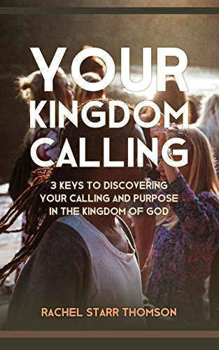 Your Kingdom Calling: 3 Keys to Discovering Your Calling and Purpose in the Kingdom of God (Church Of God In Christ Live Stream)