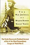 "The War Journal of Major Damon Rocky Gause, Damon ""Rocky"" Gause, 0786865105"
