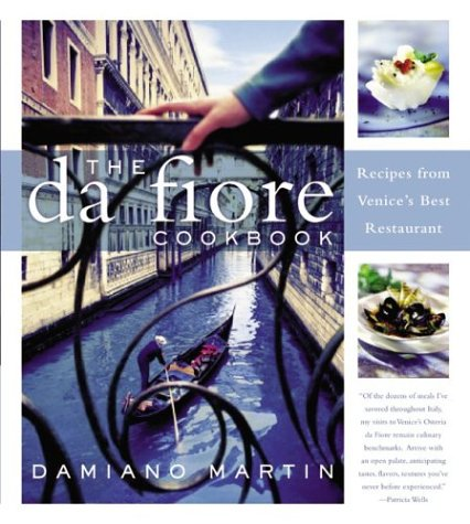 The Da Fiore Cookbook: Recipes from Venice's Best Restaurant