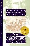 The Kentucky Cycle, Robert Schenkkan, 0452269679