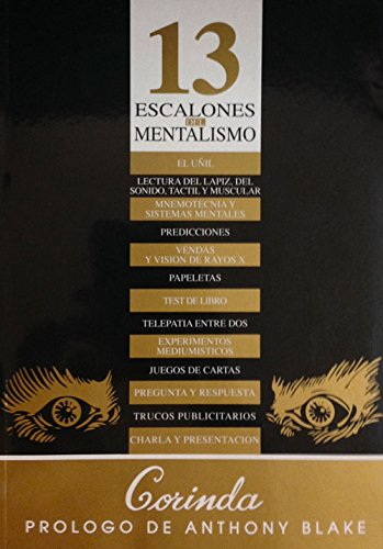 13 escalones del mentalismo (Spanish Edition)