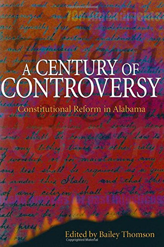 A Century of Controversy: Constitutional Reform in Alabama