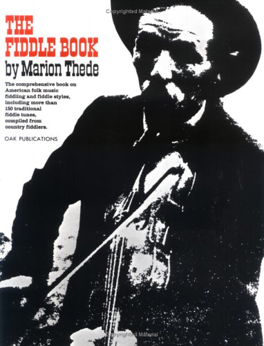 - The Fiddle Book: The Comprehensive book on American folk music fiddling and fiddle styles, including more than 150 traditional fiddle tunes, compiled from country fiddlers