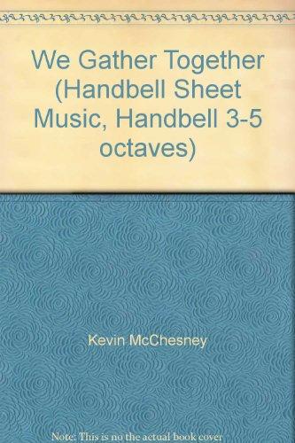 Gather Together Sheet Music - We Gather Together (Handbell Sheet Music, Handbell 3-5 octaves)