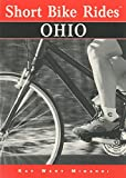 Short Bike Rides® Ohio (Short Bike Rides Series)
