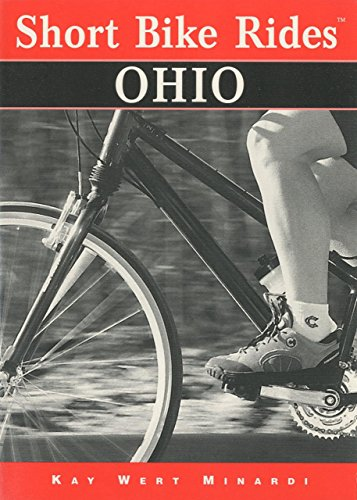 Short Bike Rides® Ohio (Short Bike Rides (Ohio Athletic Shorts)