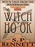 The Witch Ho'ok (Witch Tales from the Watermasters Book 2)