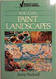 You Can Paint Landscapes, Jenny Rodwell, 0891341390