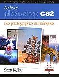 Le Livre Photoshop CS2 des photographes numériques