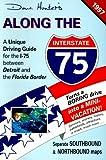 Along the I-75 1997, Dave Hunter, 1896819001