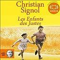 Les Enfants des Justes | Livre audio Auteur(s) : Christian Signol Narrateur(s) : Philippe Allard