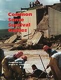 The Common Sense Survival Guide, , 0932813321