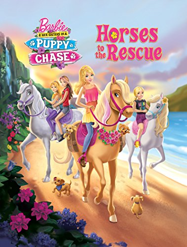 Horses to the Rescue (Barbie & Her Sisters in a Puppy Chase) (Pictureback(R))