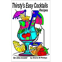 Thirsty's Easy Cocktails